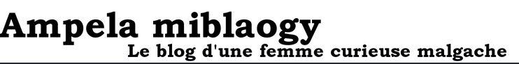 """blog d""""une femme malgache"""